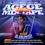 MIXTAPE: DJ Unlimited - Agege All Stars Mix