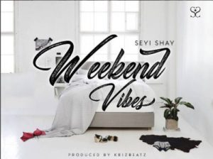 Seyi-Shay-Weekend-Vibe-mp3-image-300x224 Audio Music Recent Posts Singles