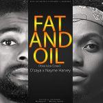 D'Zaya X Nayme Harvey – Fat And Oil [Ycee's Juice Cover]