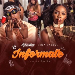 DJ-Kaywise-ft.-Tiwa-Savage-Informate-300x300 Audio Features Music Recent Posts