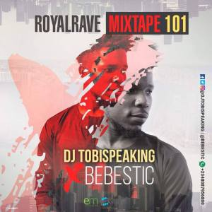 Dj-TobiSpeaking-vs-Bebestic-Royal-Rave-Mix-101-300x300 Mixtapes Recent Posts