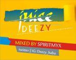 Deezy – Juice