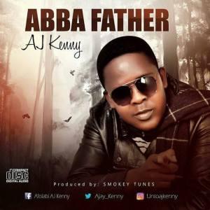 AJ-KENNY-ABBA-FATHER-300x300 Audio Music Recent Posts Singles