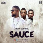 GospelOnDeBeatz ft. Tekno & Patoranking – Sauce