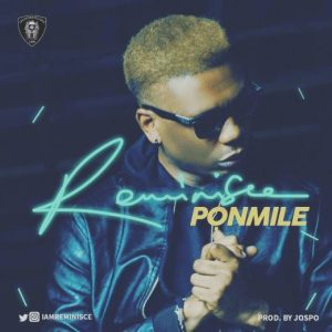 Reminisce-Ponmile-1-300x300 Audio Music Recent Posts Singles