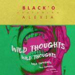 Black'O X Alexia - Wild Thoughts (Cover)