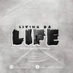 Marshal – Living Da Life.