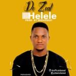 De Zeal – Helele (Prod. eronzb)