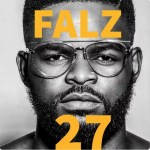 Falz Blast Yahoo Boys In His New Album 27