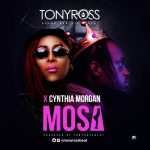 Tony-Ross-Cynthia-Morgan-–-Mosa Audio Music