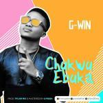 G-Win – Chukwu Ebuka
