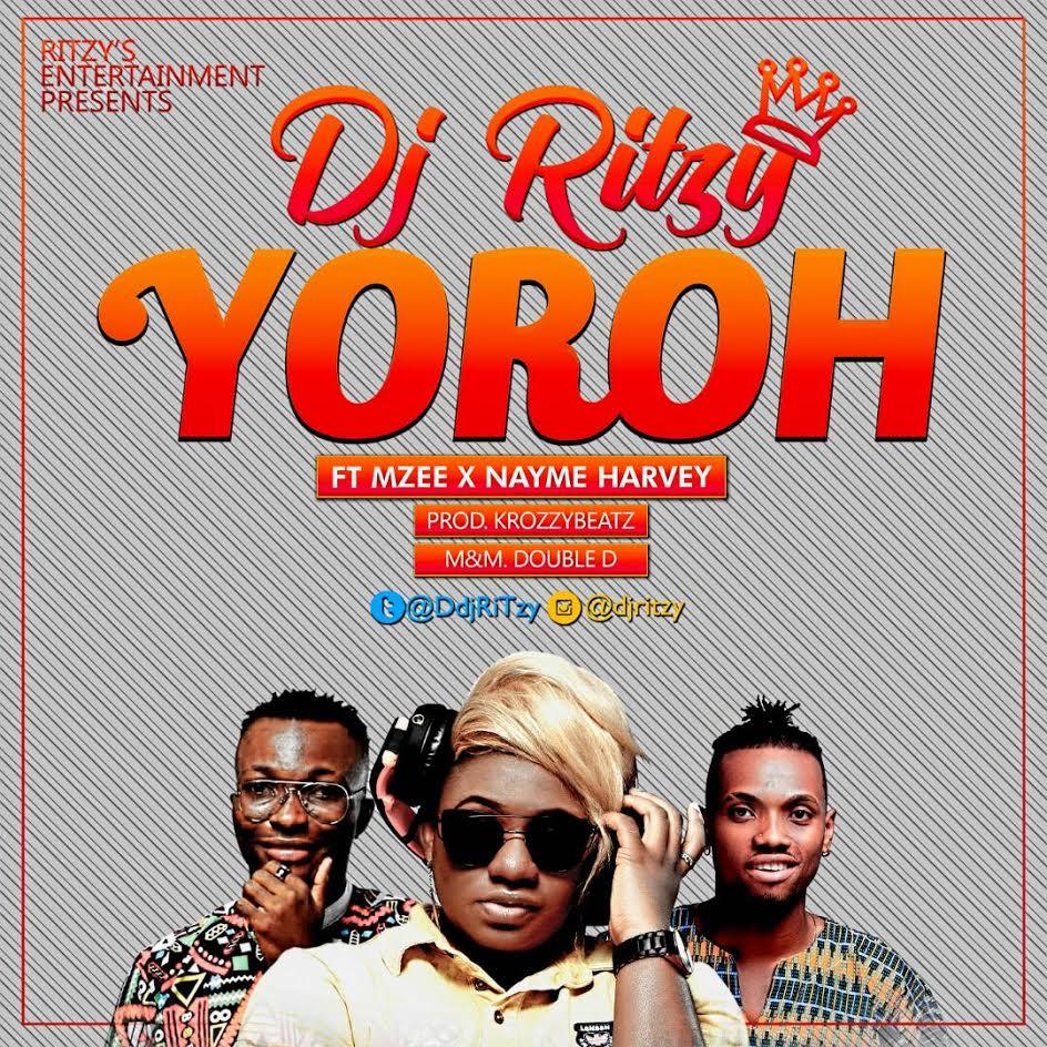 DJ-Ritzy-Yoroh-Ft.-Mzee-X-Nayme-Harvey Audio Music Recent Posts