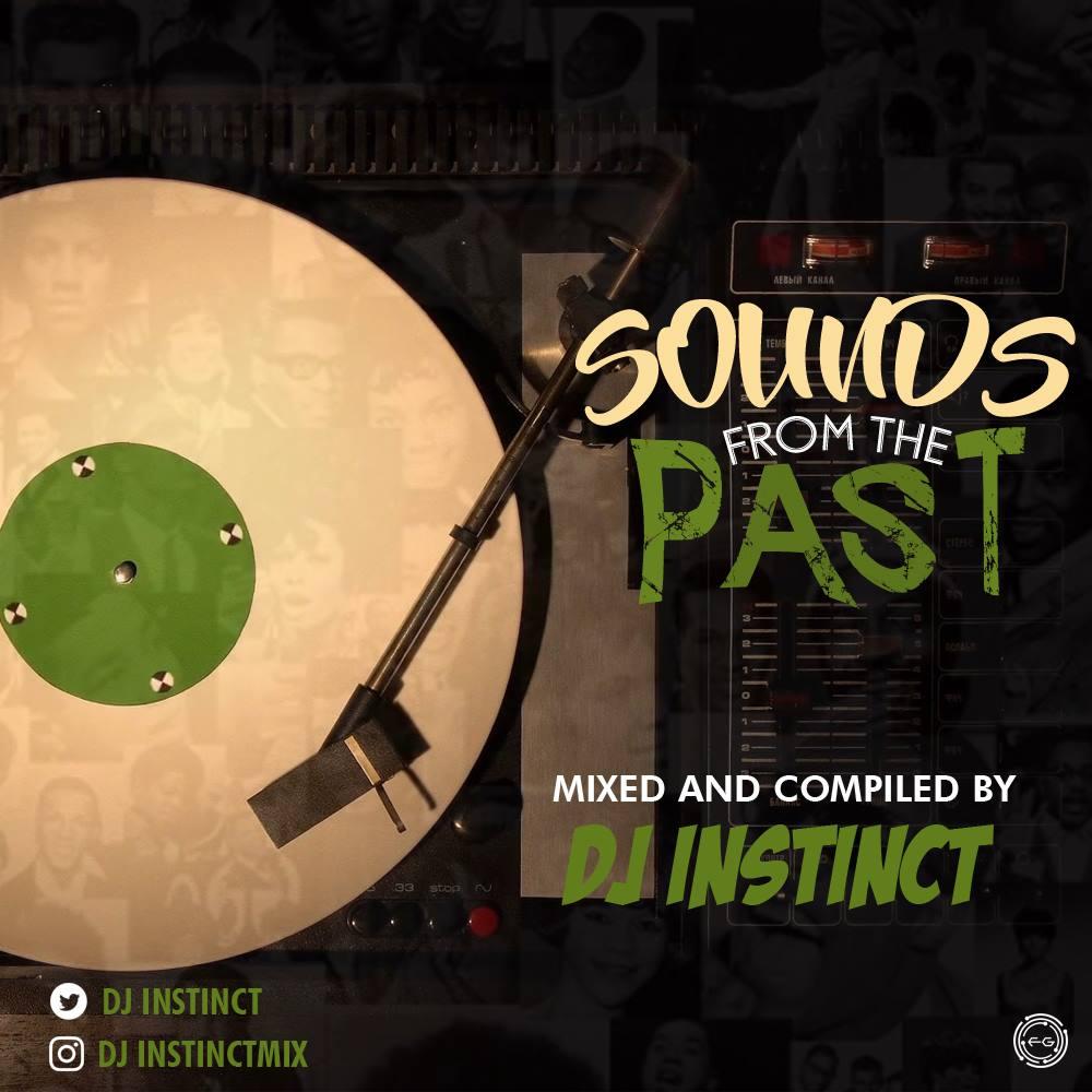 Dj-Instinct-Sounds-From-The-Past Mixtapes Recent Posts