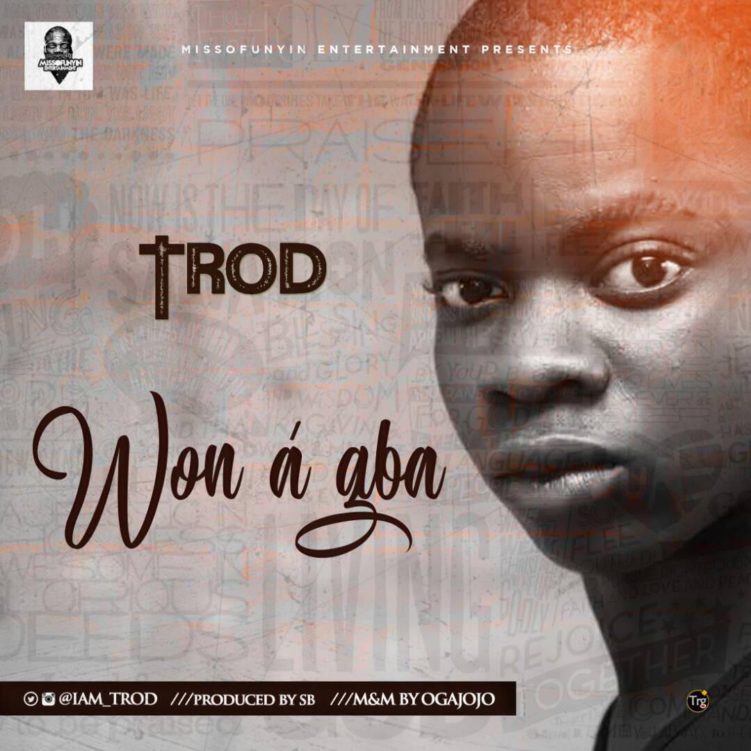 TROD - Won A Gba