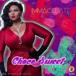 Immaculate Dache – Choco Sweet