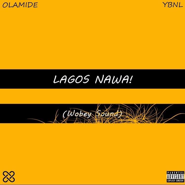 ALBUM: Olamide - Lagos Nawa! (Wobey Sound)