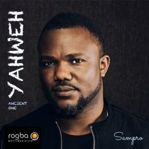 Sampro-Yaweh-Ancient-One-300x300 Music Recent Posts