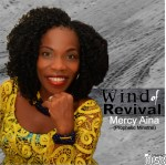 Gospel Music: Mercy Aina - Wind of Revival