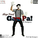 Alaye-Proof-Gan-Pa-Ft.-Dennyzee Music Recent Posts