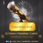 DJ-Drexx-ft-Modallas-x-Cylent-x-Gratitude-Rabababaeh-cover Audio Music Recent Posts