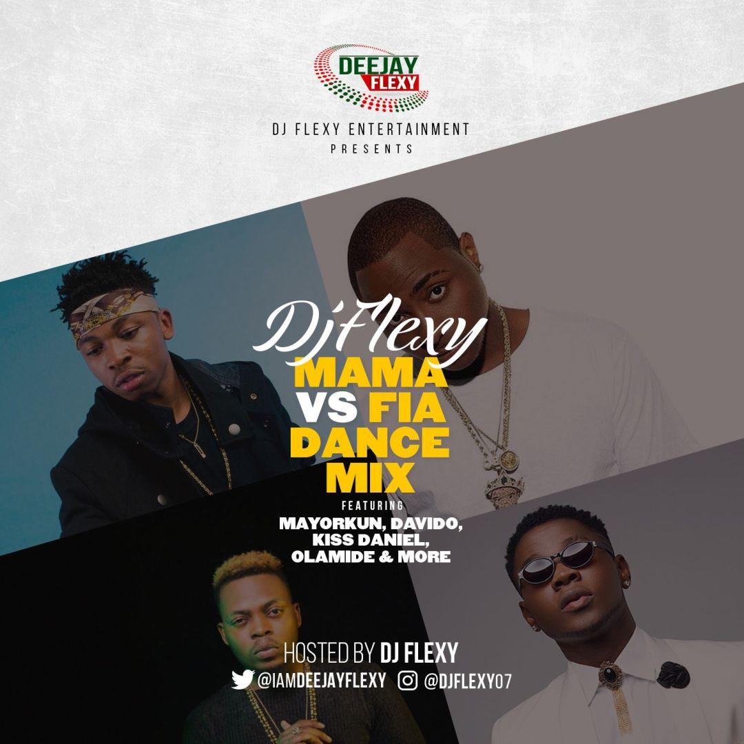 DJ-Flexy-Mama-Vs-Fia-Dance-Mix Mixtapes Recent Posts