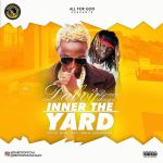 Daboy X Brown Shuga – Inner The Yard (Prod. Citiboi)
