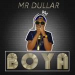 Mr Dullar – Boya (prod. By donl37)