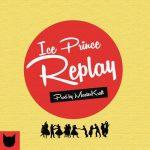 Ice Prince – Replay (Prod. by MasterKraft)