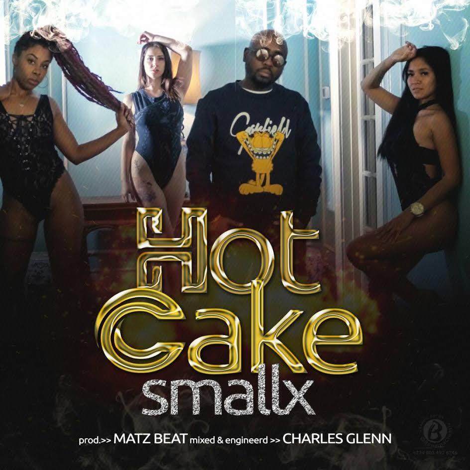 Smallx-–-Hot-Cake Audio Music Recent Posts