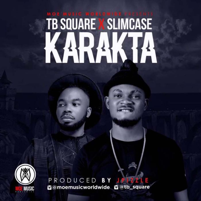TB Square Ft. Slimcase – Karakta (Prod. by Jay Pizzle)