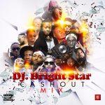 DJ Bright StaR – Cash Out [The Mixtape]