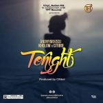 DJ Kholow Ft. Citiboi – Tonight