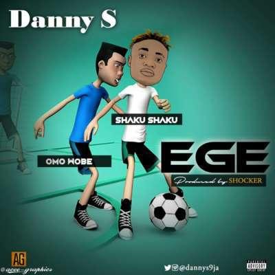 Danny S – Ege (Dribble)