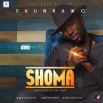Ekunrawo – Shoma (Prod. Pjay)
