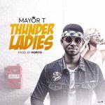 Mayor T - Thunder Ladies