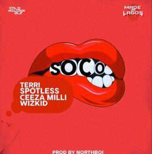 Wizkid-x-Terri-x-Spotless-Ceeza-Milli-–-Soco Audio Features Music Recent Posts