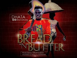 Dhata – Bread N Butter