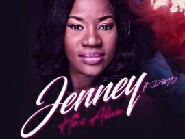 Jenney - He's Alive ft. DMO