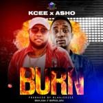 Kcee X Asho – Burn