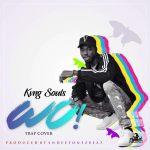 Kvng Souls - Wo (Trap Cover)
