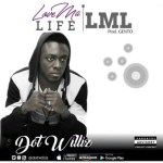 Dot-Williz-Love-Ma-Life Audio Music