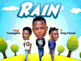 Lastborn Okanlawon - Rain ft. Tswag Lee x King Ferrari