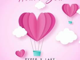 Pyper x Lake - Heart You