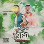 Boygnoh x Fame – 1960 (Prod by sylaz)