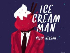 Nelly Nelson - Ice Cream Man
