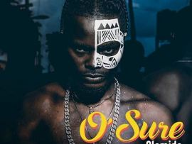 Oladips Ft. Olamide – O'Sure (Prod. Major Bangz)