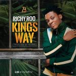 Richy-Roo-Kingsway-Prod-By-Pbanks Audio Music Recent Posts