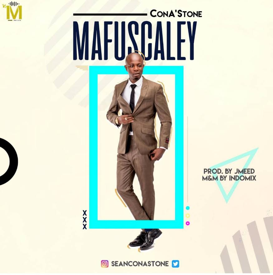 ConA'Stone-Mafuscaley-Prod.-by-J-Meed Audio Music Recent Posts