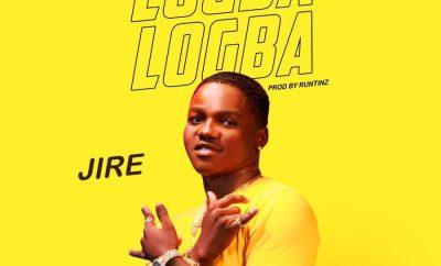 Jire – Logba Logba (Prod. By Runtinz)