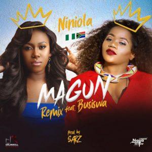 Niniola – Magun Remix f. Busiswa
